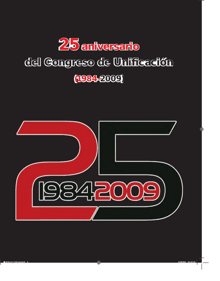 <a href='http://fundacionssegui.org/barcelona/ca/25-aniversario-del-congreso-de-unificacion/'>25 aniversario del congreso de unificación</a>