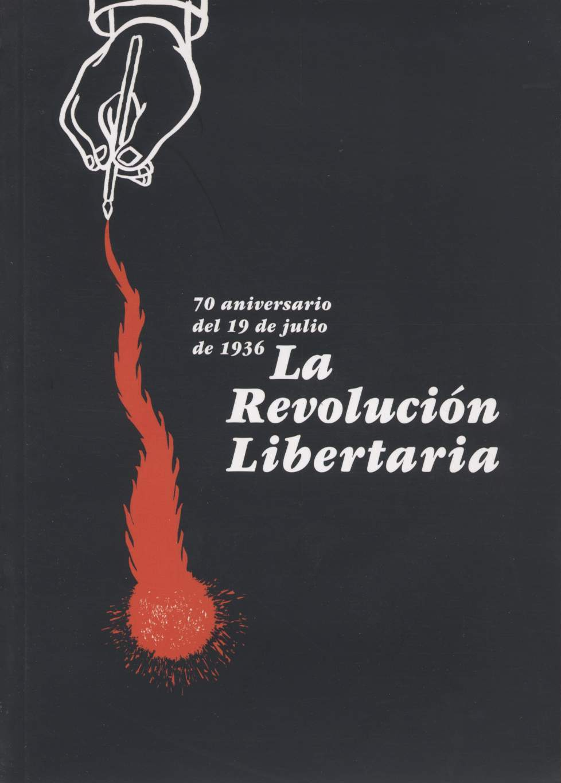 <a href='http://fundacionssegui.org/barcelona/es/la-revolucion-libertaria-70-aniversario-del-19-de-julio-de-1936/'>La revolución libertaria : 70 aniversario del 19 de julio de 1936</a>
