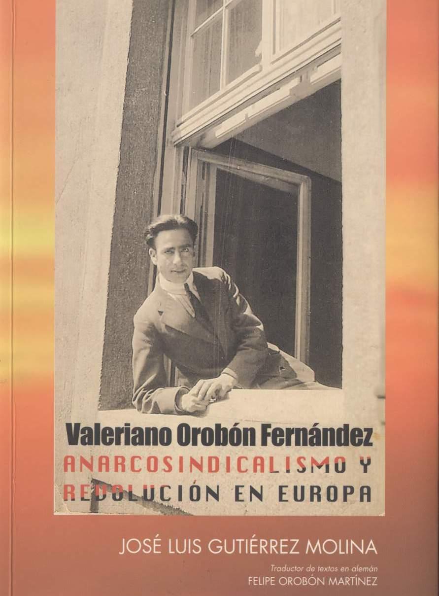 <a href='http://fundacionssegui.org/barcelona/es/valeriano-orobon-fernandez-anarcosindicalimo-y-revolucion-en-europa/'>Valeriano Orobón Fernández: anarcosindicalimo y Revolución en Europa</a>
