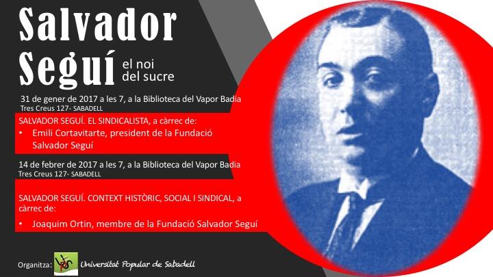Conferències sobre Salvador Seguí a Sabadell