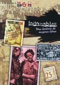 <a href='http://fundacionssegui.org/barcelona/es/indomables-una-historia-de-mujeres-libres/'>Indomables : una historia de Mujeres Libres</a>