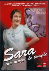 <a href='http://fundacionssegui.org/barcelona/es/sara-una-mujer-de-temple/'>Sara : una mujer de temple : la última entrevista con Sara Berenguer, dirigente de Mujeres Libres</a>