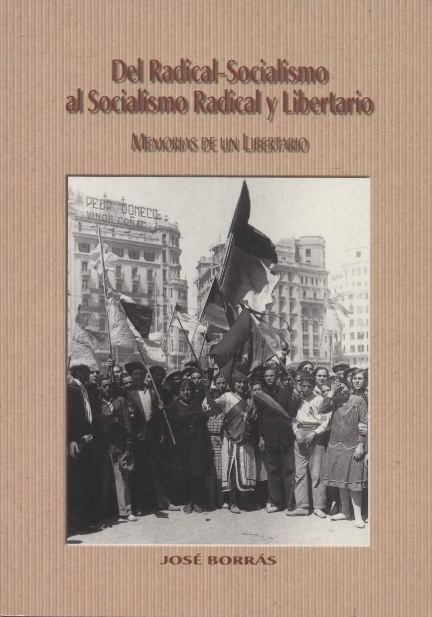 <a href='http://fundacionssegui.org/barcelona/es/del-radical-socialismo-al-socialismo-radical-y-libertario/'>Del radical-socialismo al socialismo radical y libertario</a>