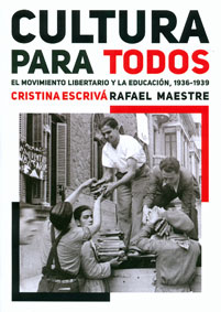 <a href='http://fundacionssegui.org/barcelona/es/cultura-para-todos-el-movimiento-libertario-y-la-educacion-1936-1939/'>Cultura para todos: el movimiento libertario y la educación, 1936-1939</a>