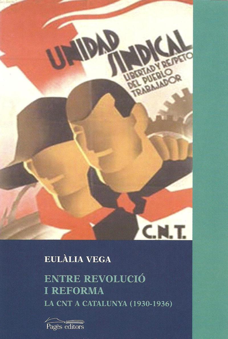 <a href='http://fundacionssegui.org/barcelona/es/entre-revolucio-i-reforma-la-cnt-a-catalunya-1930-1936/'>Entre revolució i reforma. La CNT a Catalunya (1930-1936)</a>