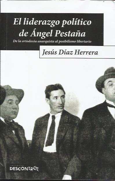 <a href='http://fundacionssegui.org/barcelona/es/el-liderazgo-politico-de-angel-pestana/'>El liderazgo político de Ángel Pestaña</a>