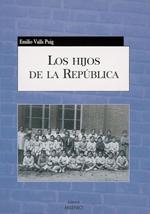 <a href='http://fundacionssegui.org/barcelona/es/los-hijos-de-la-republica/'>Los hijos de la república</a>